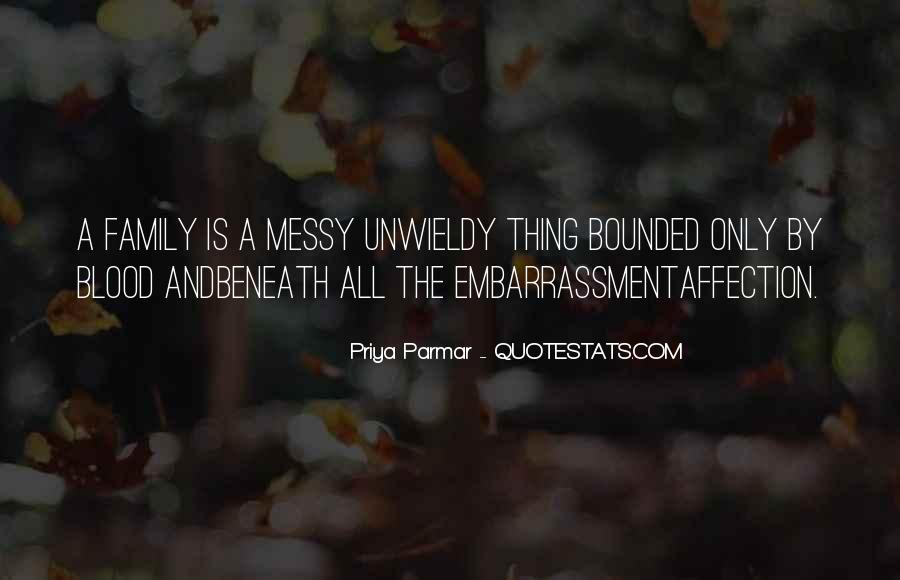 Quotes About Messy Family #1082482