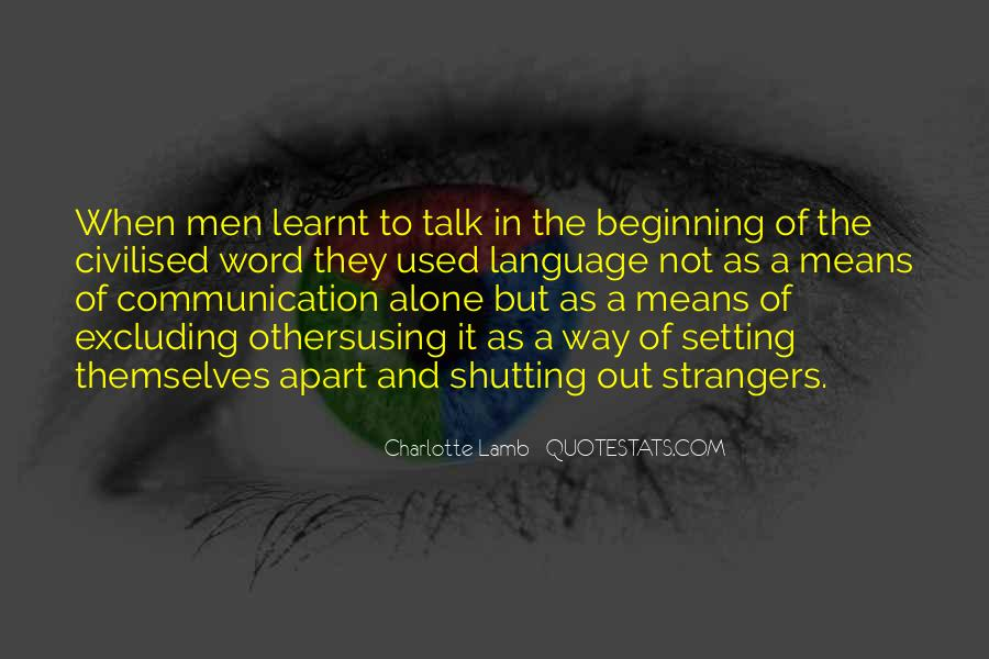 Quotes About Means Of Communication #1138436