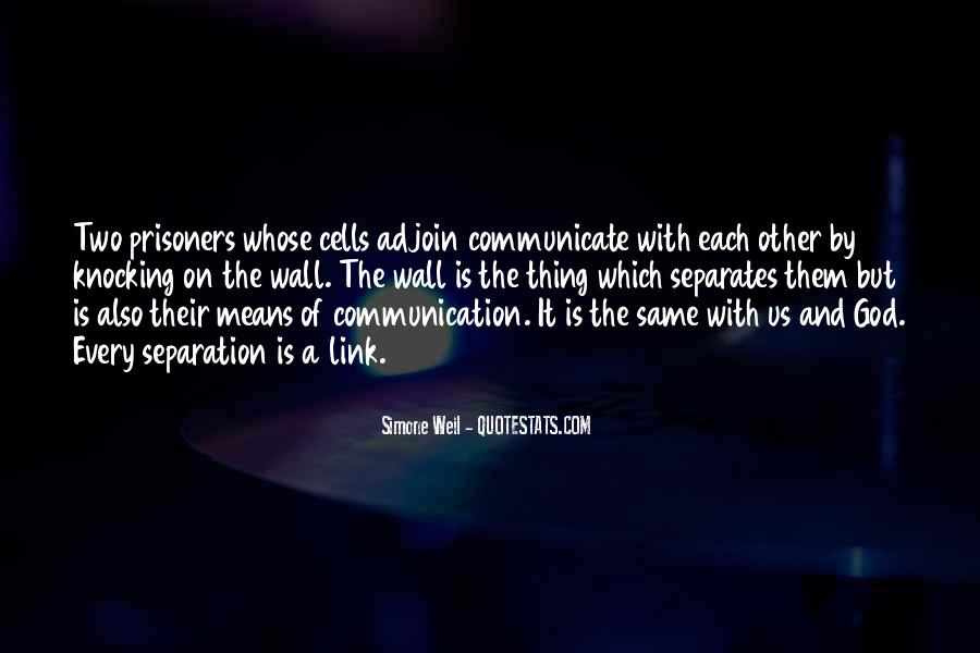 Quotes About Means Of Communication #1181175