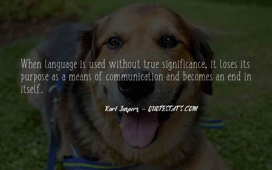 Quotes About Means Of Communication #1278253