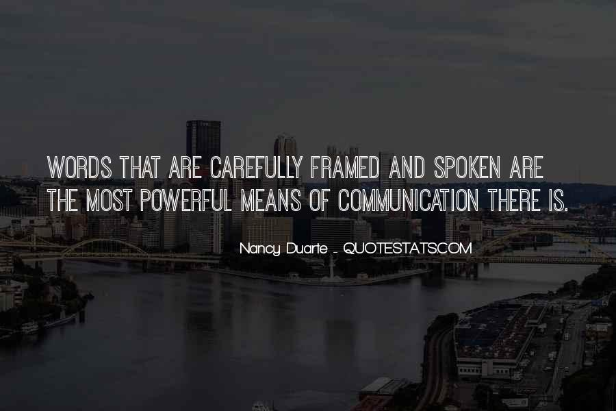 Quotes About Means Of Communication #1670533