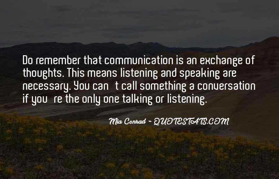 Quotes About Means Of Communication #199523