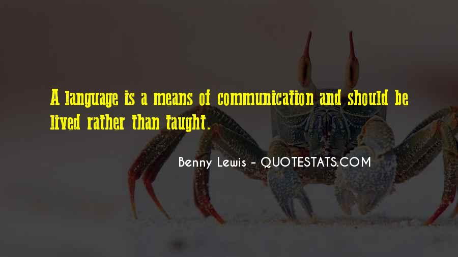 Quotes About Means Of Communication #319856