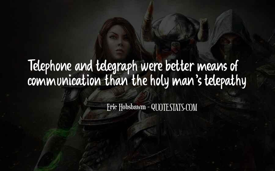 Quotes About Means Of Communication #383761