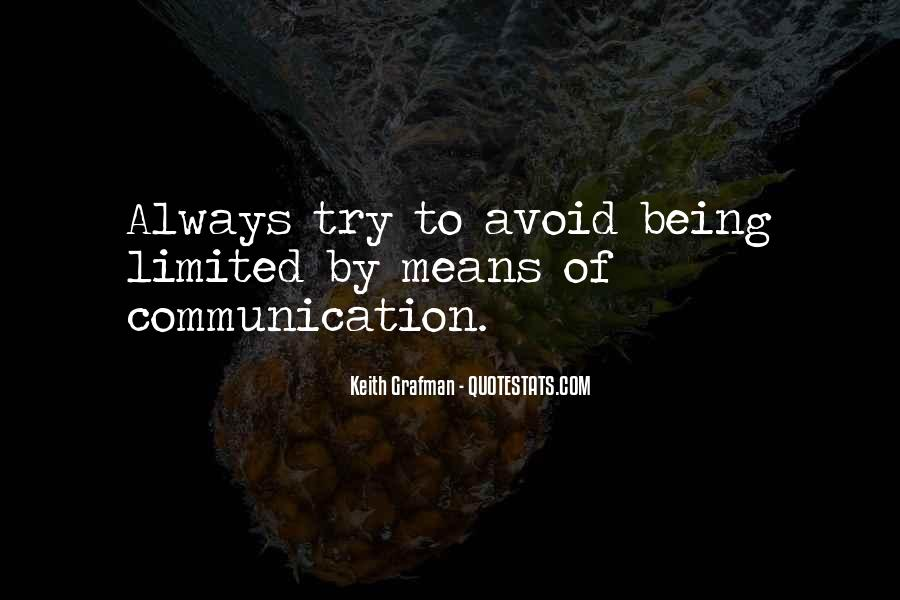 Quotes About Means Of Communication #44139