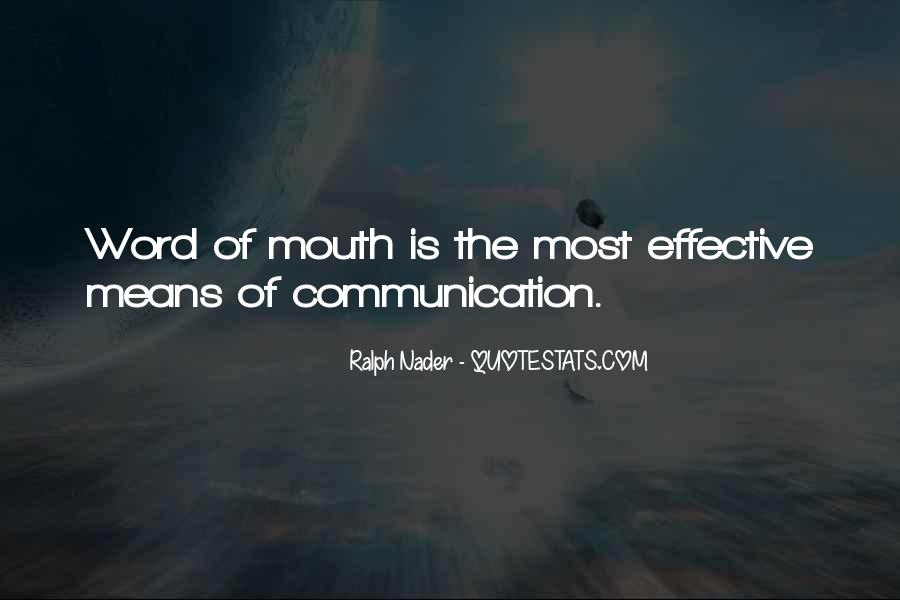 Quotes About Means Of Communication #508297