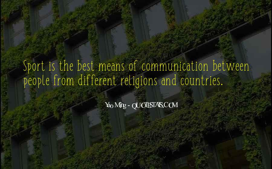 Quotes About Means Of Communication #644196