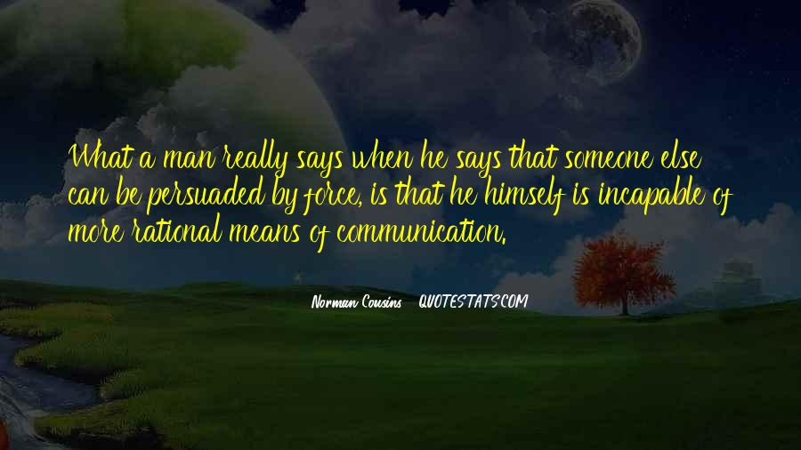 Quotes About Means Of Communication #659064