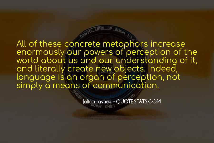 Quotes About Means Of Communication #75916