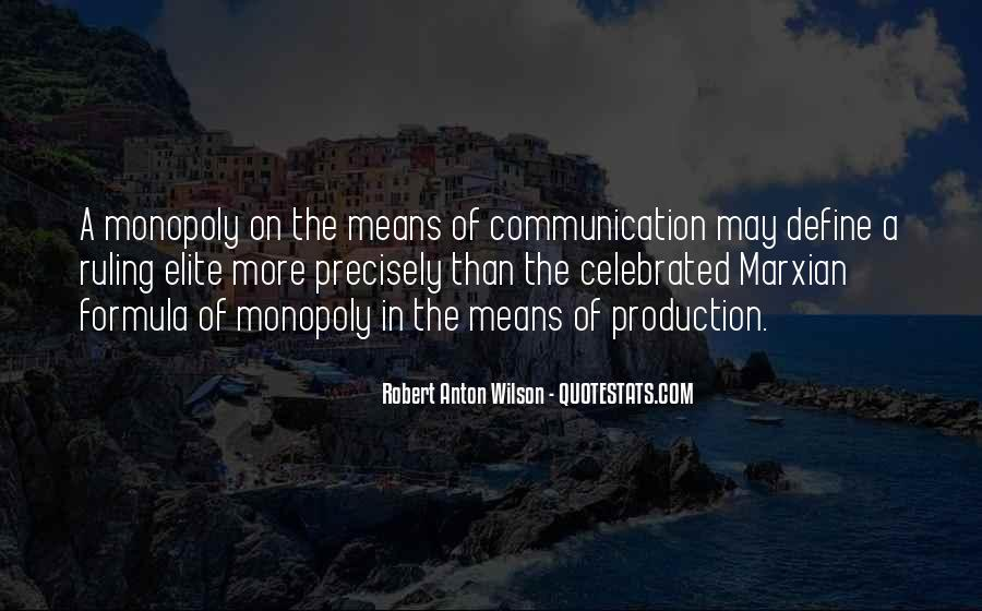 Quotes About Means Of Communication #830379