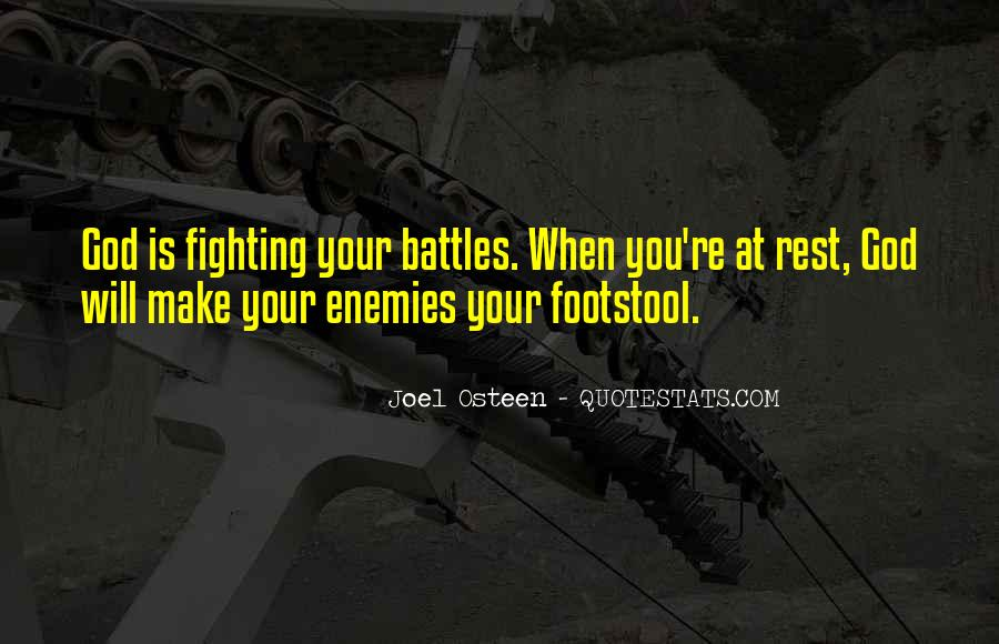 Quotes About God Fighting Your Battles #1557115