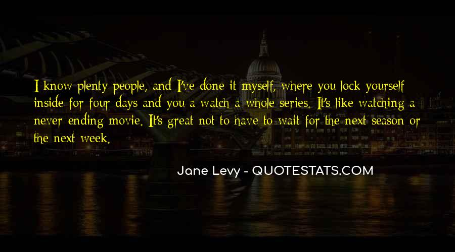 Quotes About People Watching You #207222