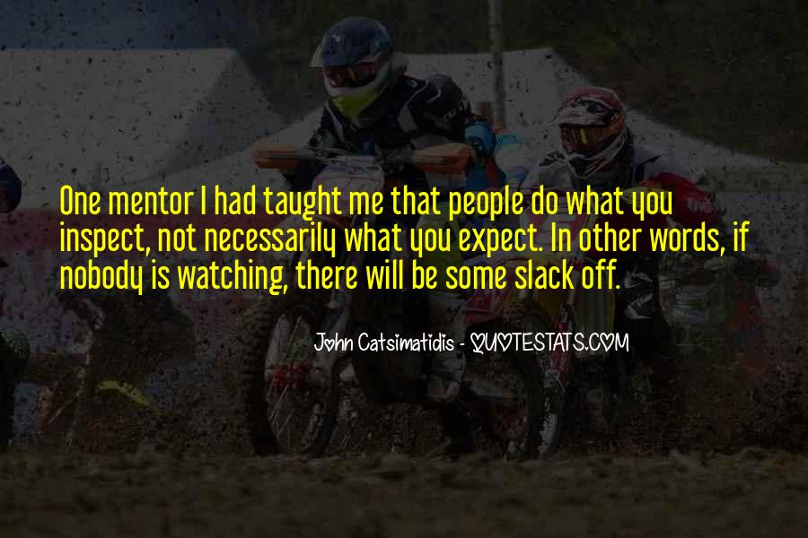 Quotes About People Watching You #226628