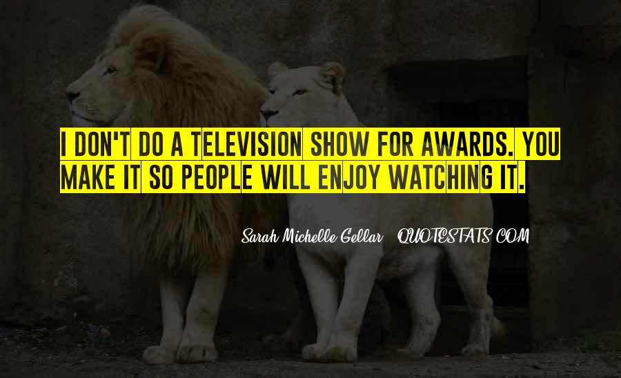 Quotes About People Watching You #273220