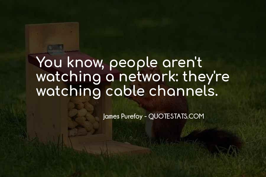 Quotes About People Watching You #281035