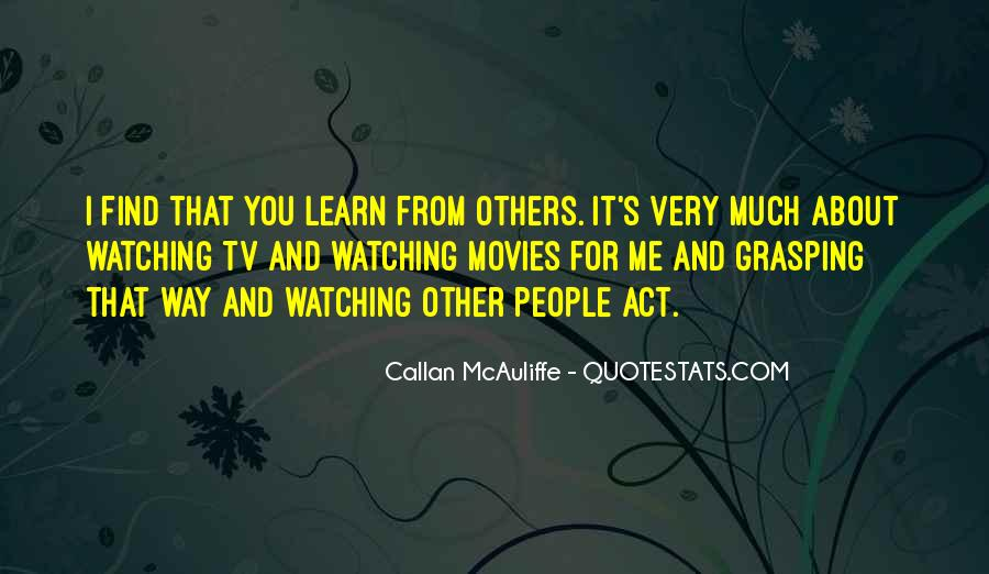 Quotes About People Watching You #303326
