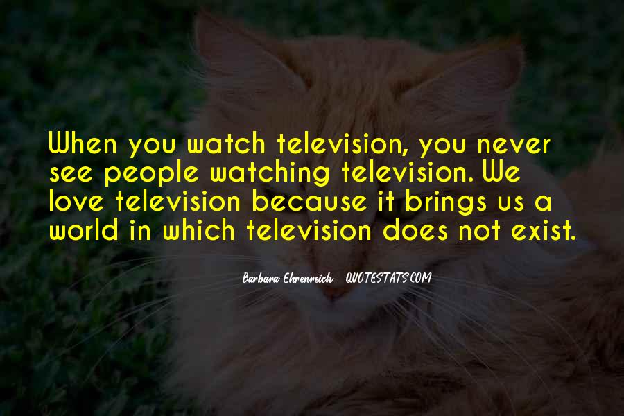Quotes About People Watching You #315990