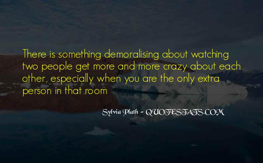 Quotes About People Watching You #394774