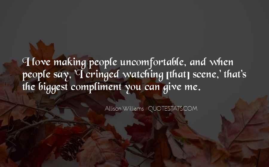 Quotes About People Watching You #403655