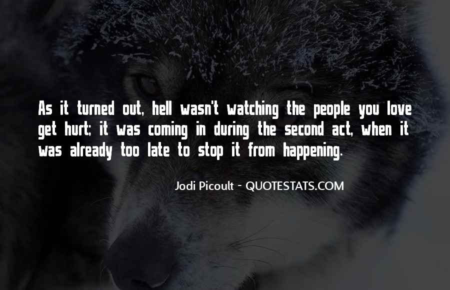 Quotes About People Watching You #454641