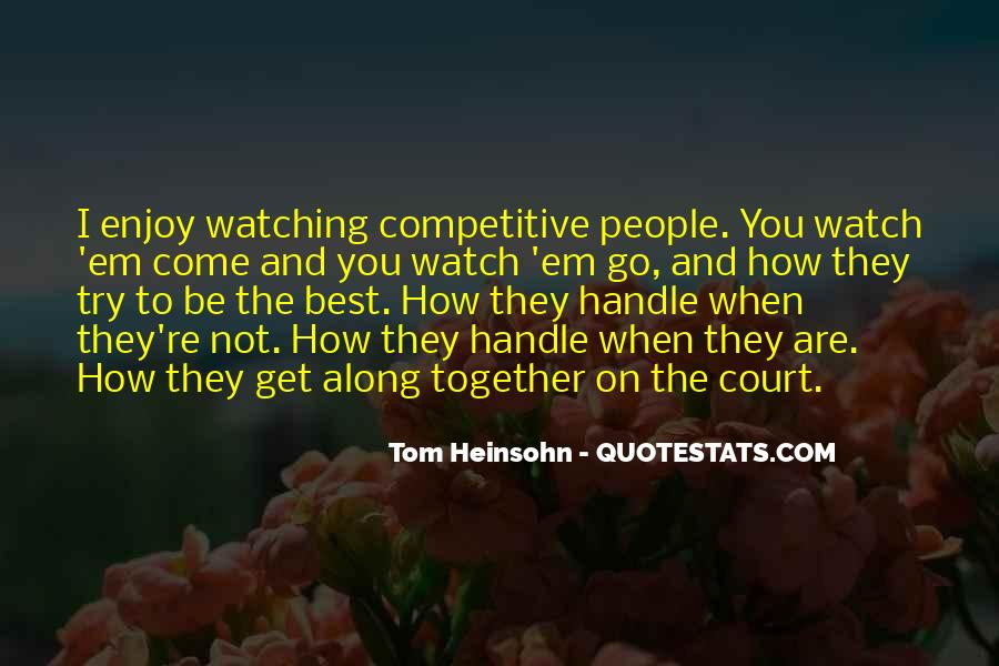 Quotes About People Watching You #457436