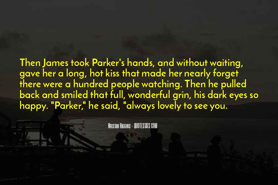 Quotes About People Watching You #494540