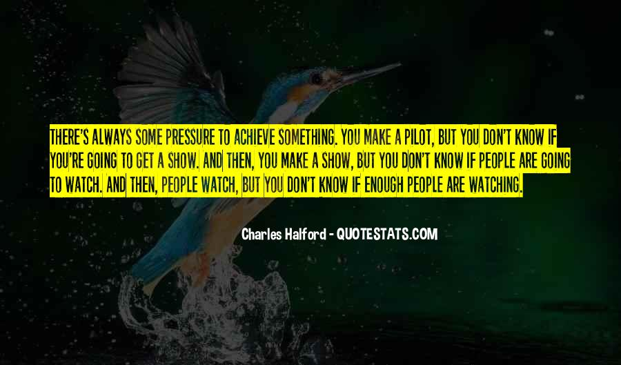 Quotes About People Watching You #676066