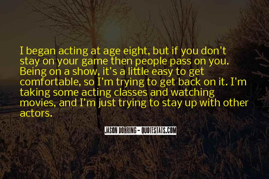 Quotes About People Watching You #694942