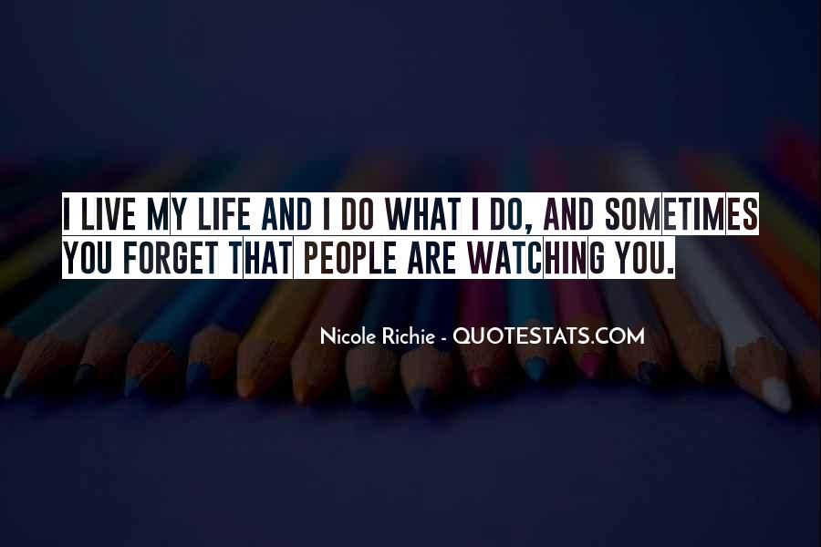 Quotes About People Watching You #708097