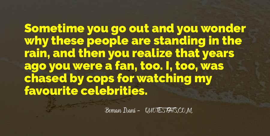 Quotes About People Watching You #739812