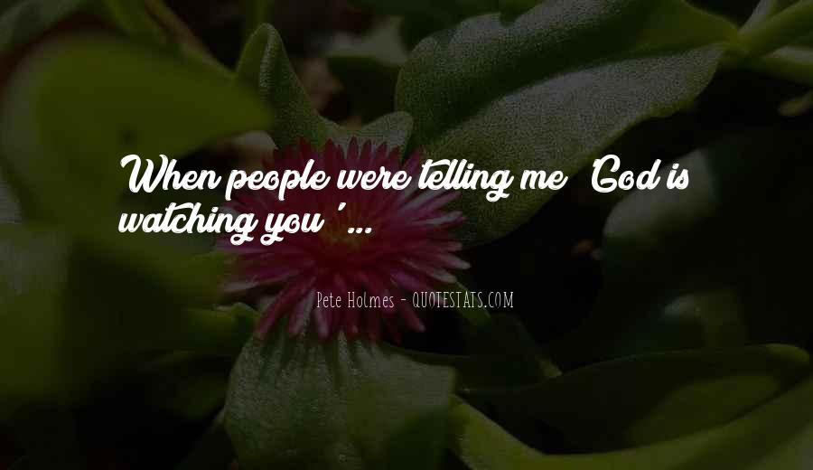 Quotes About People Watching You #93525