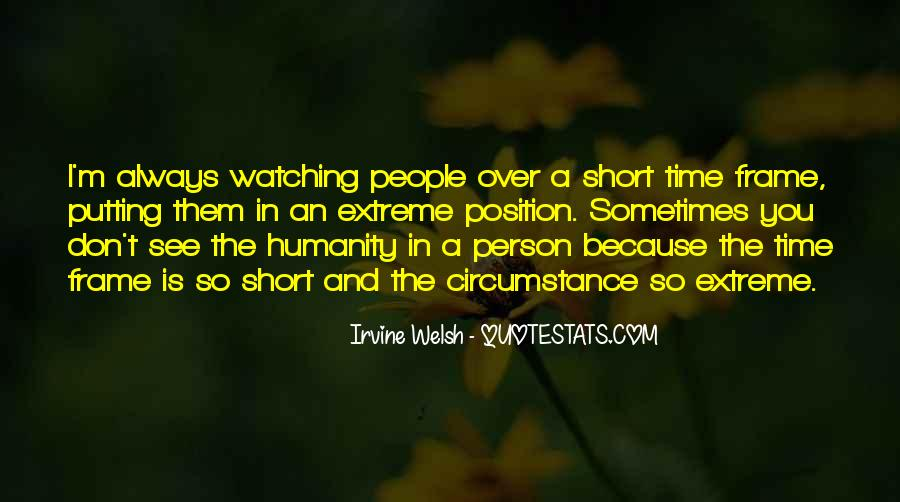 Quotes About People Watching You #97286