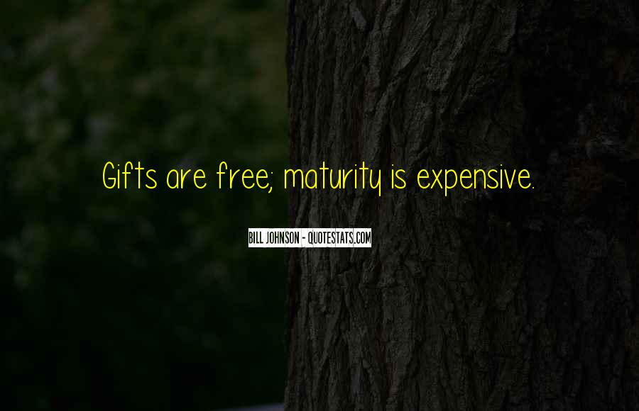 Quotes About Expensive Gifts #1554231