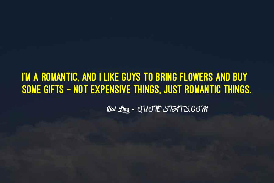 Quotes About Expensive Gifts #1672831