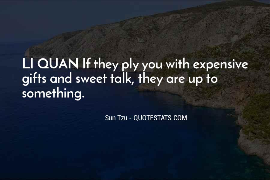 Quotes About Expensive Gifts #789224