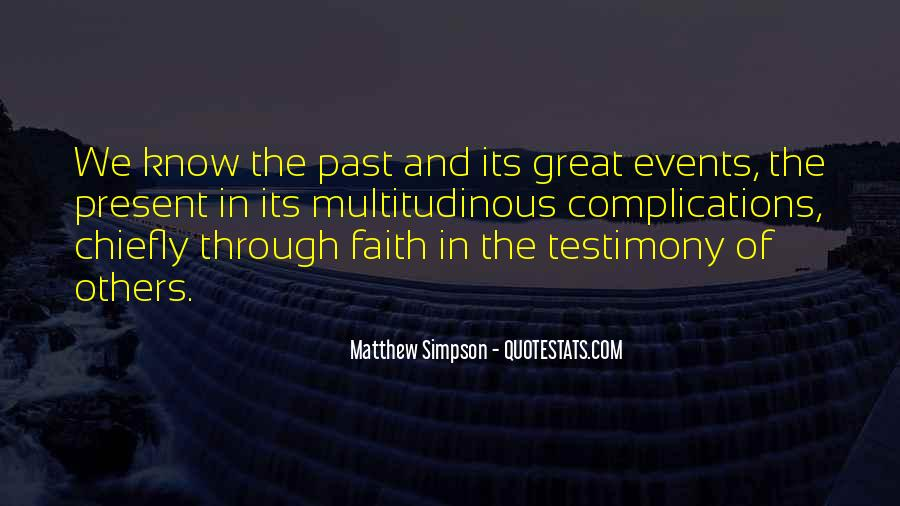 Quotes About Testimony #134889