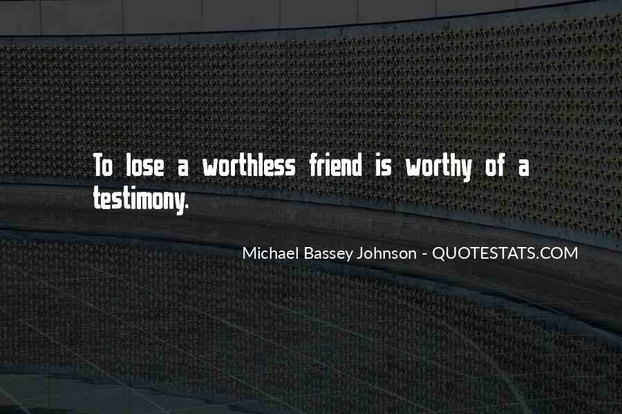Quotes About Testimony #210742