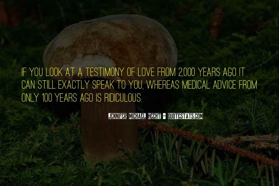 Quotes About Testimony #21607