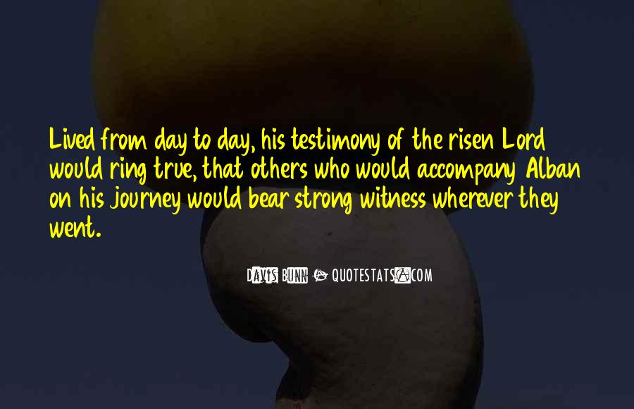 Quotes About Testimony #278039