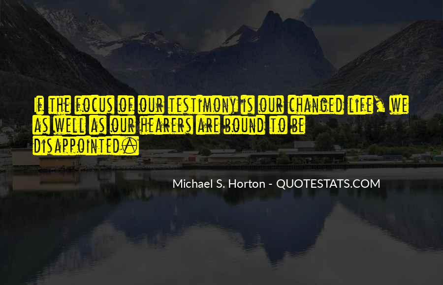 Quotes About Testimony #318797
