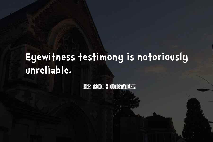 Quotes About Testimony #33348