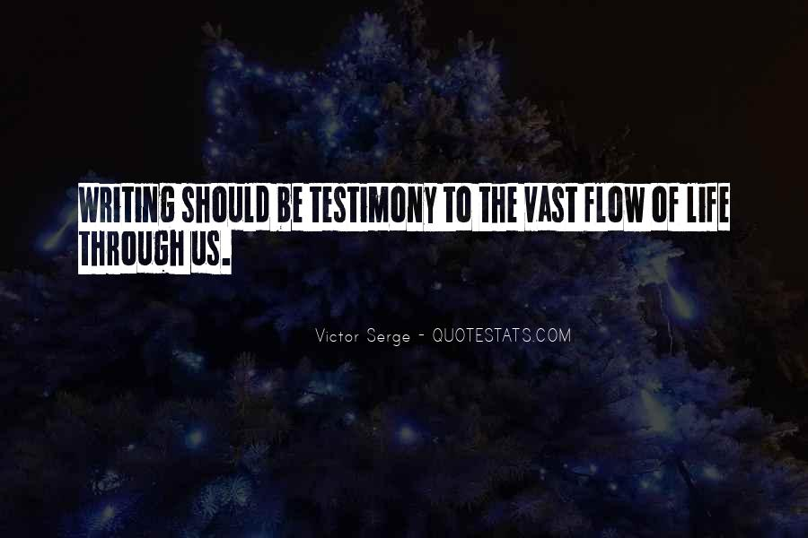 Quotes About Testimony #73124
