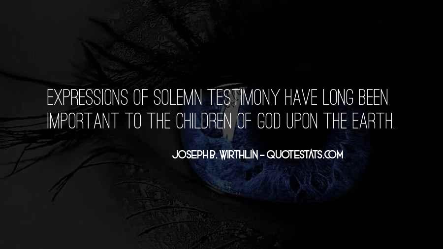Quotes About Testimony #85454