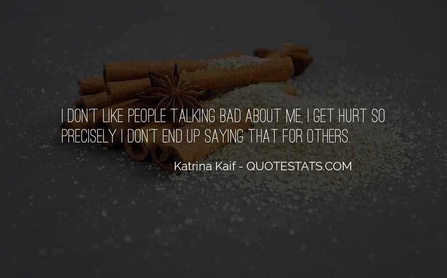 Quotes About People Talking Bad About Others #503943