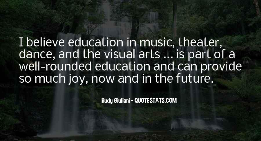 Quotes About Well Rounded Education #1344538
