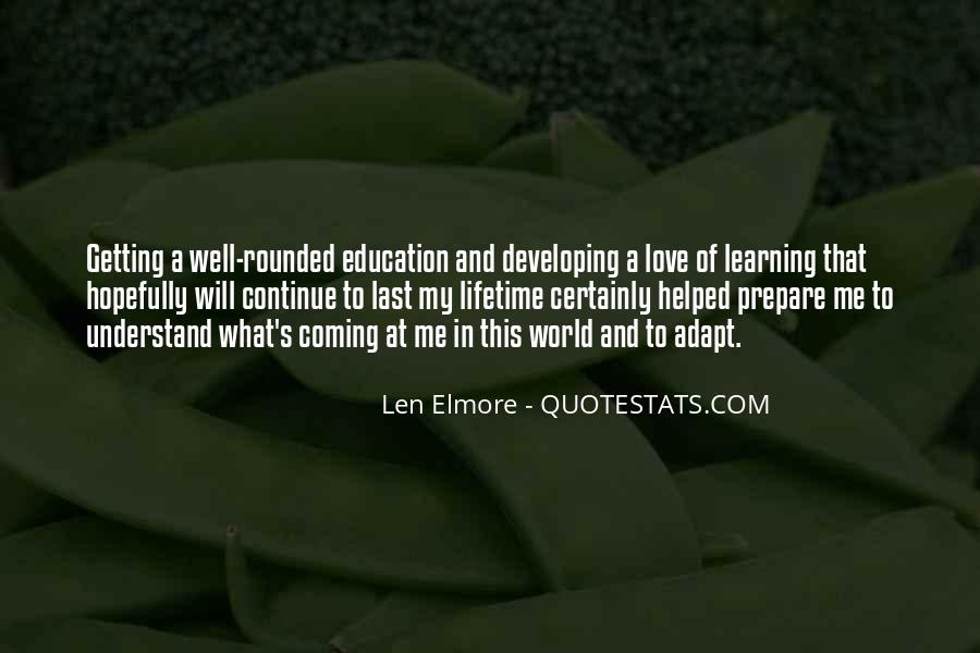 Quotes About Well Rounded Education #1544504