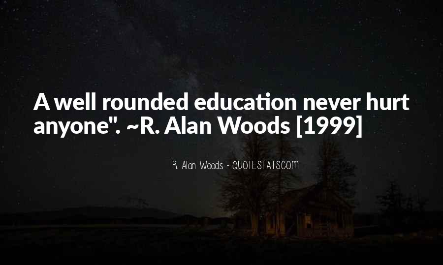 Quotes About Well Rounded Education #420924