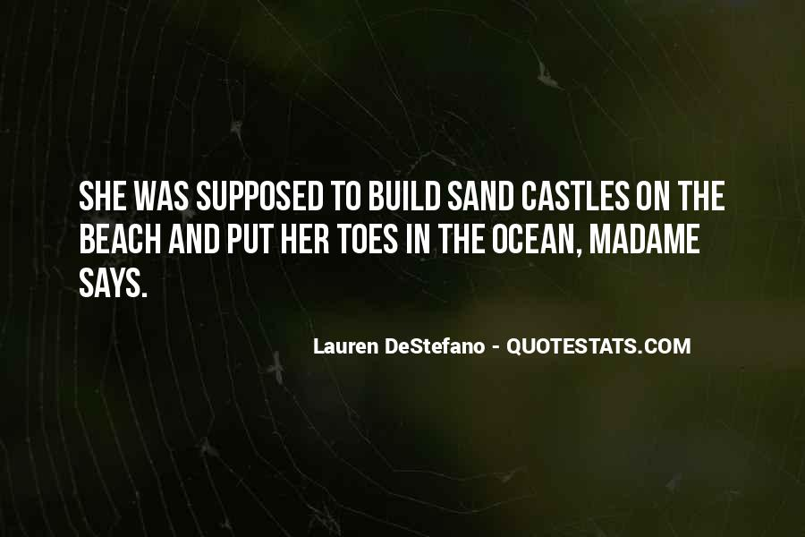 Quotes About Sand In Your Toes #809265
