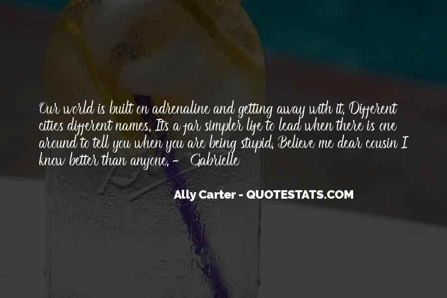 Quotes About Getting Away With Things #132933