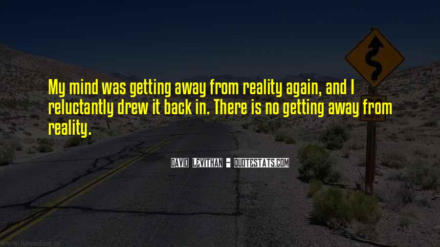 Quotes About Getting Away With Things #134408